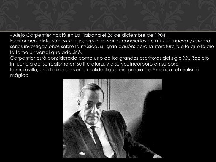 • Alejo Carpentier nació en La Habana el 26 de diciembre de 1904.Escritor periodista y musicólogo, organizó varios concier...