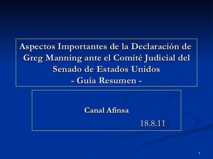 Aspectos Importantes de la Declaración de  Greg Manning ante el Comité Judicial del Senado de Estados Unidos - Guía Resume...