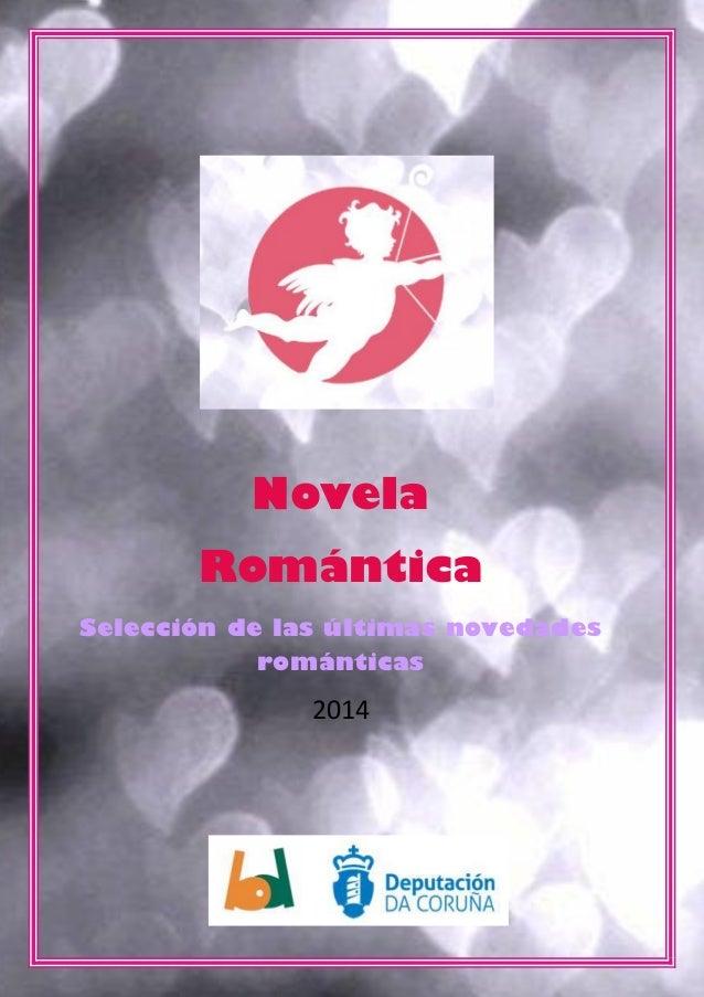 Novela Romántica Selección de las últimas novedades románticas  2014