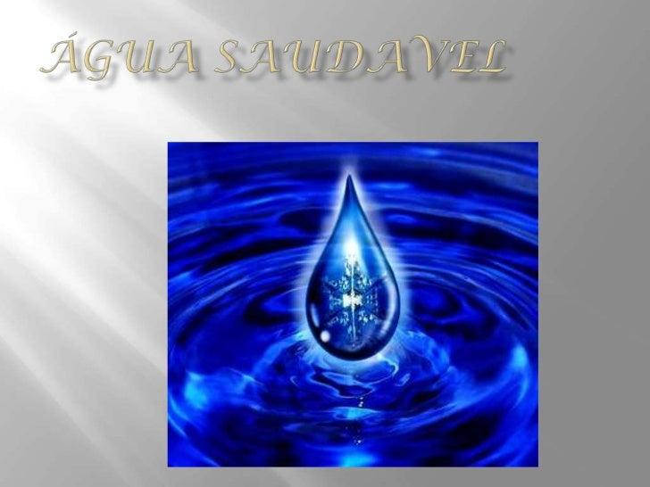 Água saudavel<br />