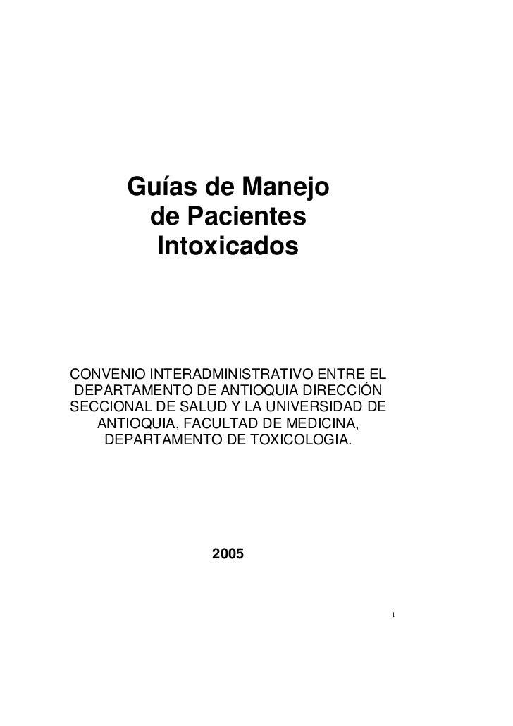 Guías de Manejo       de Pacientes        IntoxicadosCONVENIO INTERADMINISTRATIVO ENTRE ELDEPARTAMENTO DE ANTIOQUIA DIRECC...