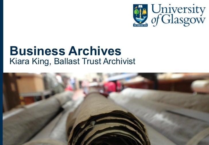 Business ArchivesKiara King, Ballast Trust ArchivistKiara King, Ballast Trust Archivist