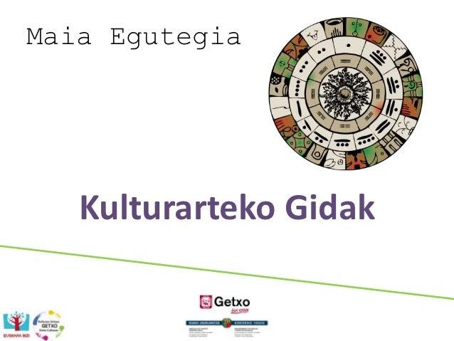 Maia Egutegia   Kulturarteko Gidak