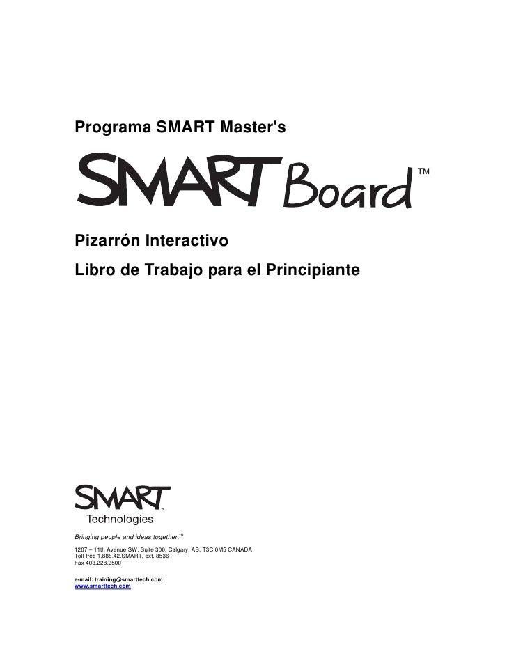 Programa SMART Master's     Pizarrón Interactivo Libro de Trabajo para el Principiante     Bringing people and ideas toget...