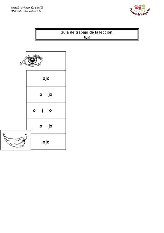 Escuela José Bernales Castillo Material Lectoescritura PIE Guía de trabajo de la lección ojo ojo o jo o j o o jo ojo