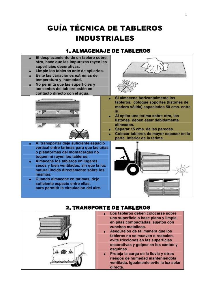 GUÍA TÉCNICA DE TABLEROS INDUSTRIALES<br />ALMACENAJE DE TABLEROS<br />El desplazamiento de un tablero sobre otro,hace qu...