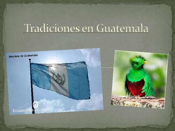 Tradiciones en Guatemala<br />