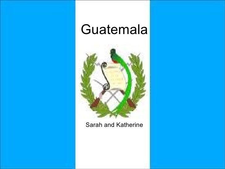 Guatemala Sarah and Katherine