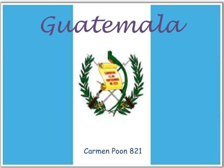 Guatemala  Carmen Poon 821