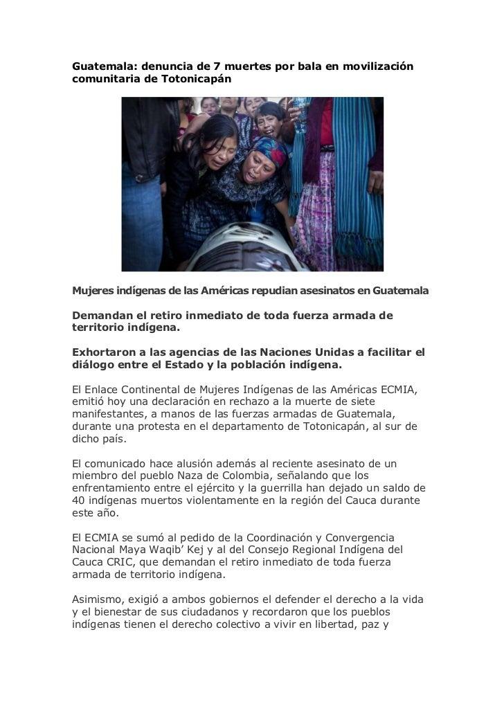 Guatemala: denuncia de 7 muertes por bala en movilizacióncomunitaria de TotonicapánMujeres indígenas de las Américas repud...