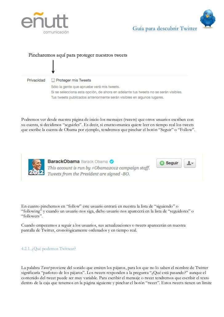 Guía para descubrir Twitter                            de 140 caracteres. Dentro de estos mensajes, se pueden incluir enl...