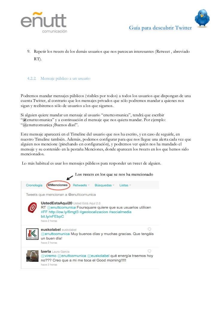 Guía para descubrir Twitter                              4.2.3 Mensajes directosEn el caso de querer mandar un mensaje pr...