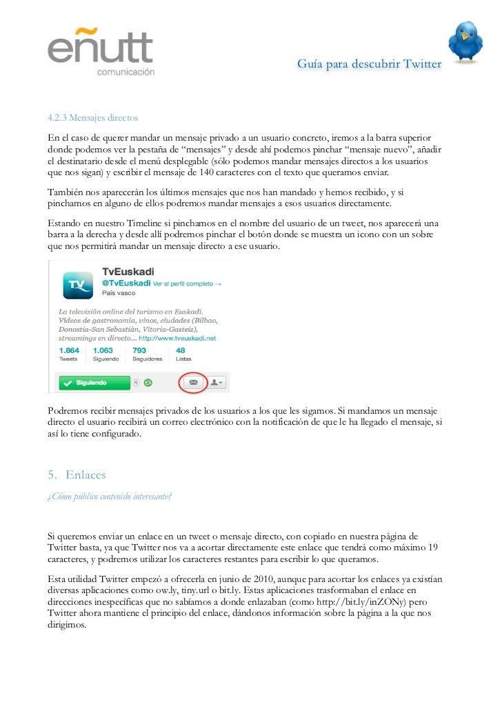 Guía para descubrir Twitter                               6. Etiquetas de los mensajes¿Cómo encuentro tweets de un tema e...