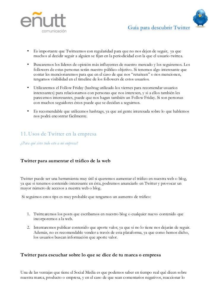 Guía para descubrir Twitter                            antes posible. Además nos servirá como una herramienta para adquir...