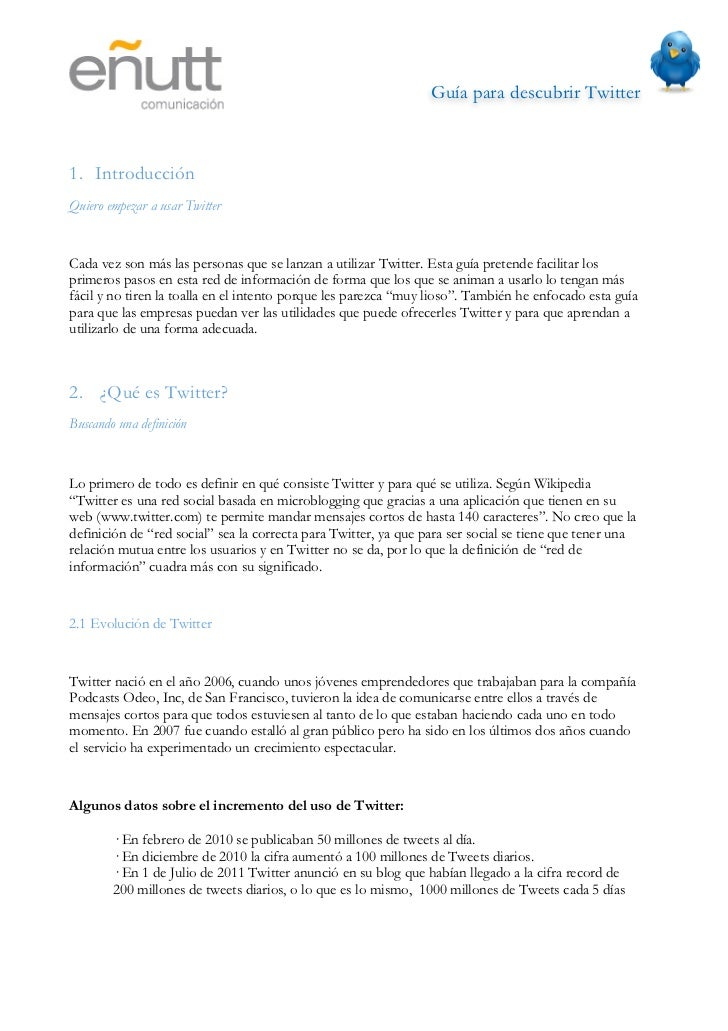 Guía para descubrir Twitter                               3. ¿Para qué podemos utilizar Twitter?Entiendo lo que es pero n...