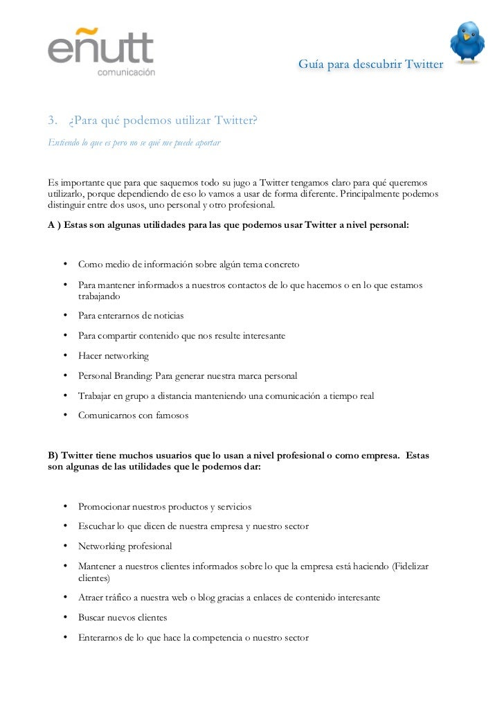 Guía para descubrir Twitter                                  •   Para hacer ofertas y promociones    •   Mejorar la reput...