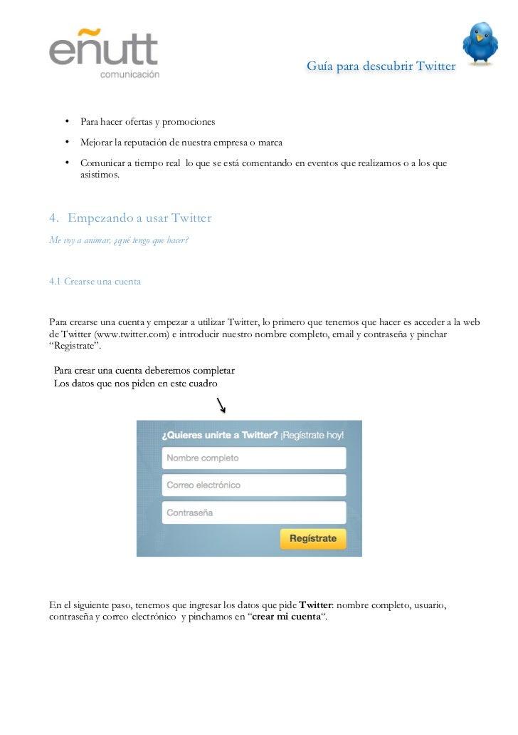 Guía para descubrir Twitter                          Una vez creada nuestra cuenta nos mandarán un email para que verifiq...