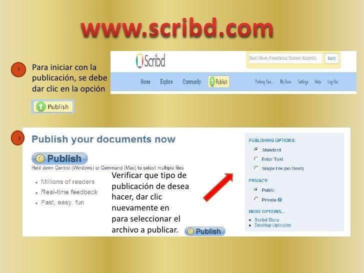 www.scribd.com<br />Para iniciar con la publicación, se debe dar clic en la opción <br />1<br />Verificar que tipo de publ...