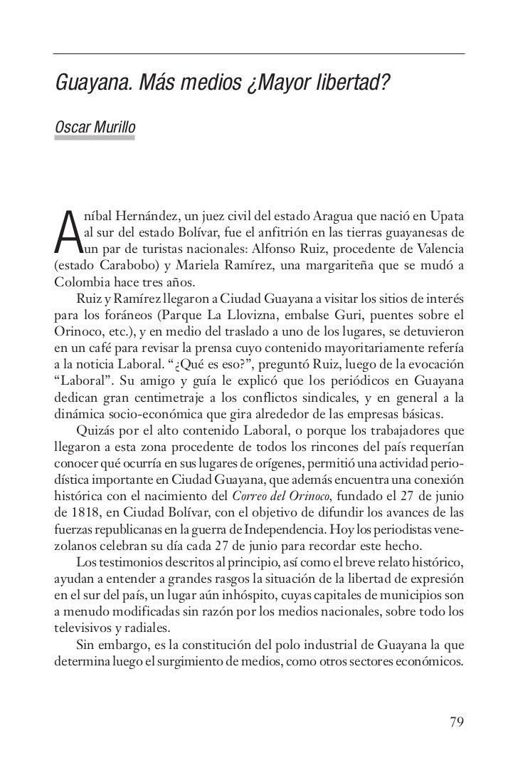 Guayana. Más medios ¿Mayor libertad?Oscar Murillo      níbal Hernández, un juez civil del estado Aragua que nació en Upata...