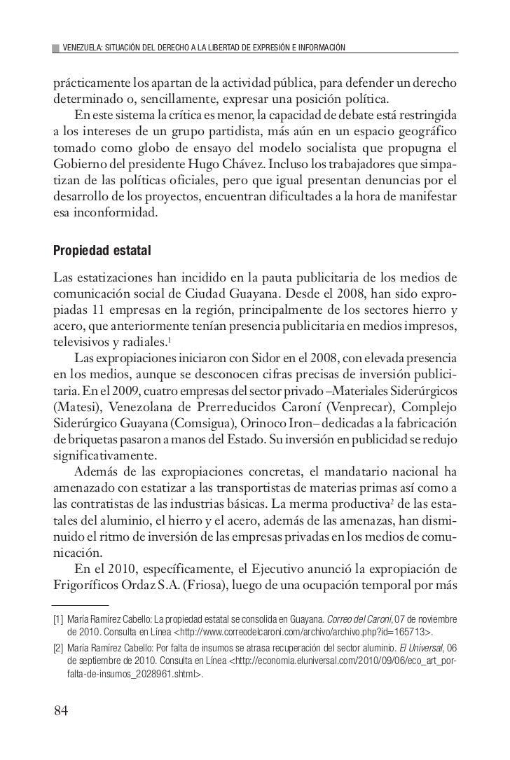 VENEZUELA: SITUACIÓN DEL DERECHO A LA LIBERTAD DE EXPRESIÓN E INFORMACIÓNprácticamente los apartan de la actividad pública...
