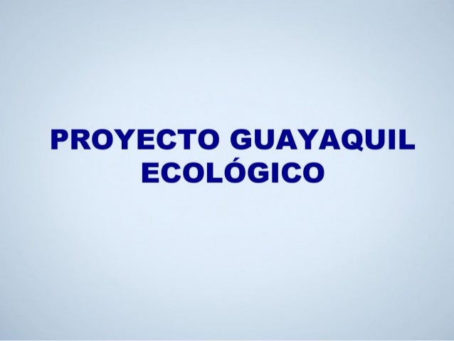 Guayaquil ecologico ap
