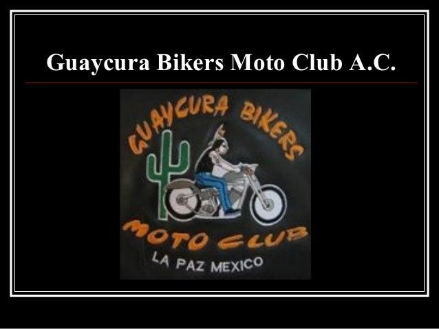 Guaycura Bikers Moto Club A.C.