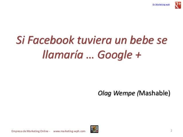 Guía actualizada y Manual para el uso de Google plus Slide 2