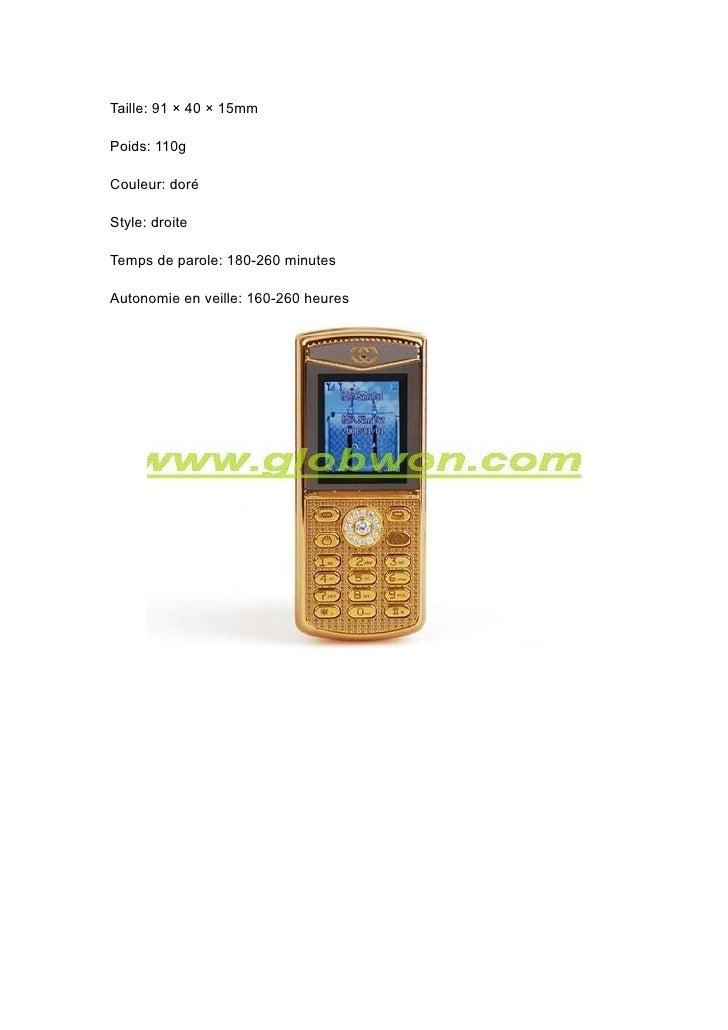 Taille: 91 × 40 × 15mm  Poids: 110g  Couleur: doré  Style: droite  Temps de parole: 180-260 minutes  Autonomie en veille: ...
