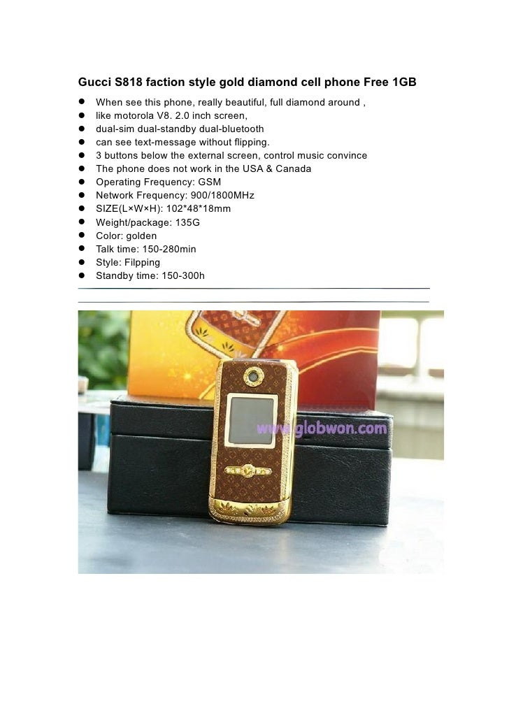 Gucci S818 faction style gold diamond cell phone Free 1GB When see this phone, really beautiful, full diamond around , ...