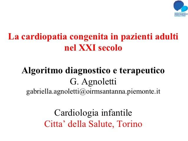 La cardiopatia congenita in pazienti adulti             nel XXI secolo   Algoritmo diagnostico e terapeutico              ...