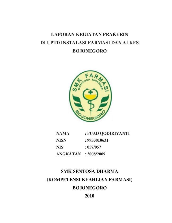 Contoh Laporan Pkl Farmasi Di Apotek Lengkap Kumpulan Contoh Laporan