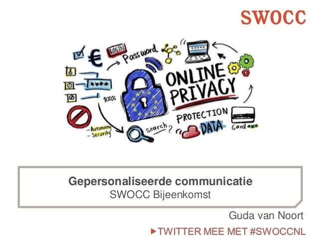 Gepersonaliseerde communicatie SWOCC Bijeenkomst Guda van Noort