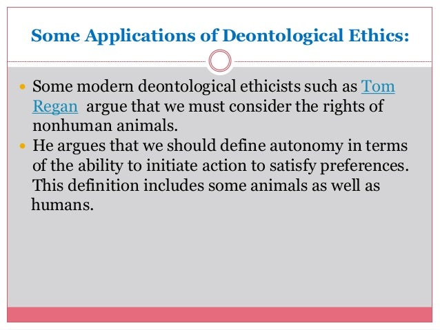 deontological perspective animal rights Moral philosophy home contact moral philosophy animal rights agapism is a deontological system of ethics consisting of one simple command:.