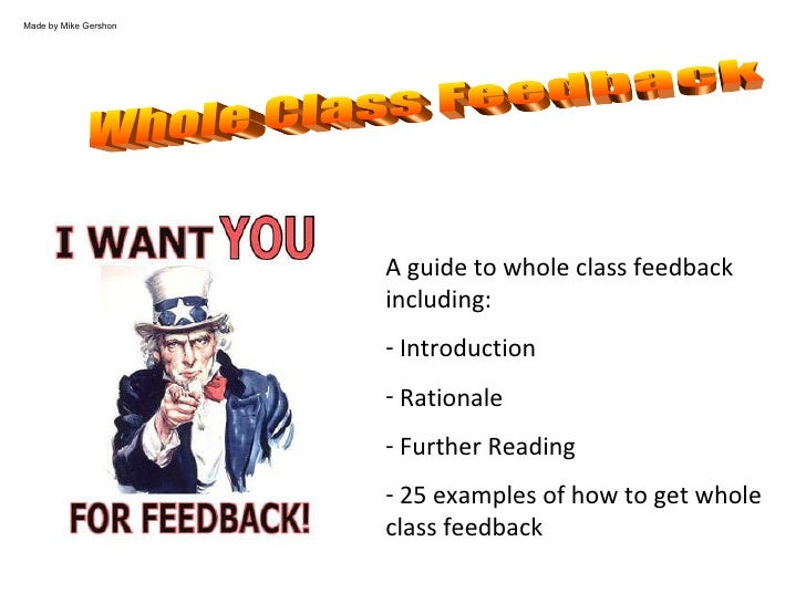 <ul><li>A guide to whole class feedback including: </li></ul><ul><li>Introduction </li></ul><ul><li>Rationale </li></ul><u...