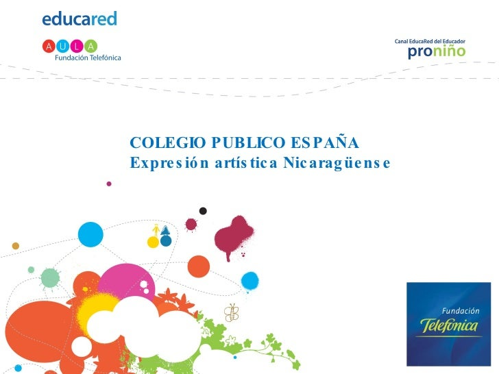 COLEGIO PUBLICO ESPAÑA Expresión artística Nicaragüense