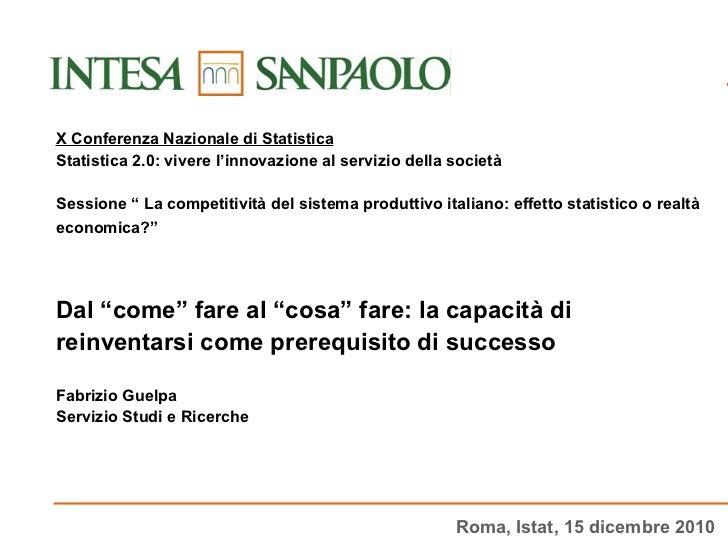 """X Conferenza Nazionale di Statistica Statistica 2.0: vivere l'innovazione al servizio della società Sessione """" La competit..."""