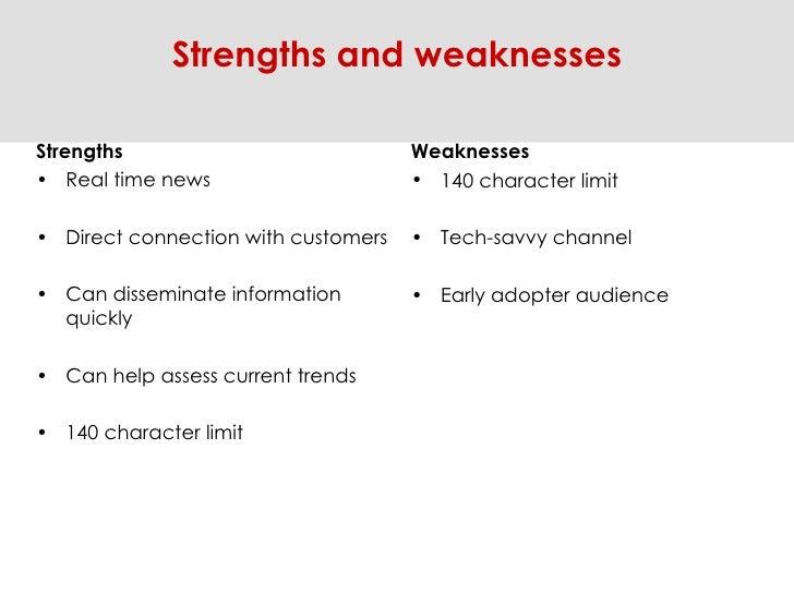 <ul><li>Strengths </li></ul><ul><li>Real time news </li></ul><ul><li>Direct connection with customers </li></ul><ul><li>Ca...