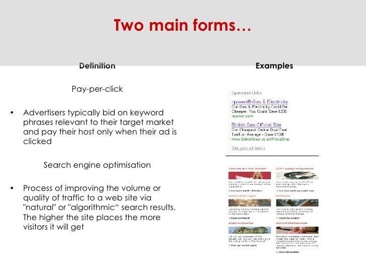 <ul><li>Definition </li></ul><ul><li>Pay-per-click </li></ul><ul><li>Advertisers typically bid on keyword phrases relevant...
