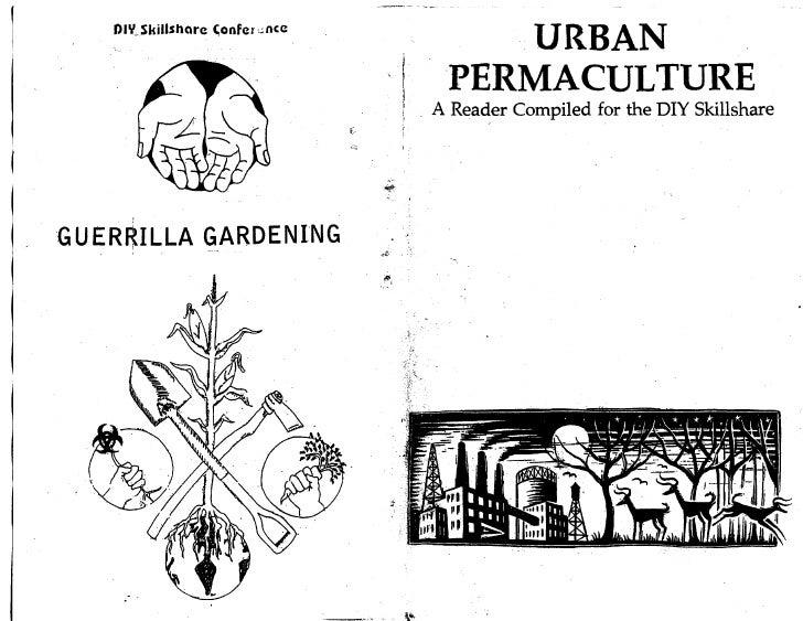 Guerilla Gardening - Urban Permaculture
