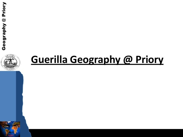 Guerilla Geography @ Priory<br />