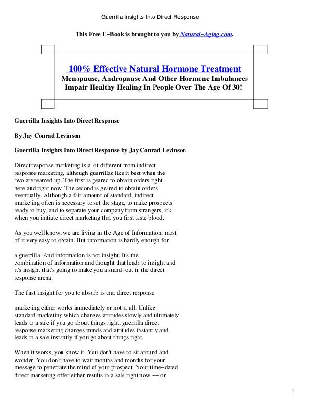 Guerrilla Insights Into Direct Response                         This Free E−Book is brought to you by Natural−Aging.com.  ...