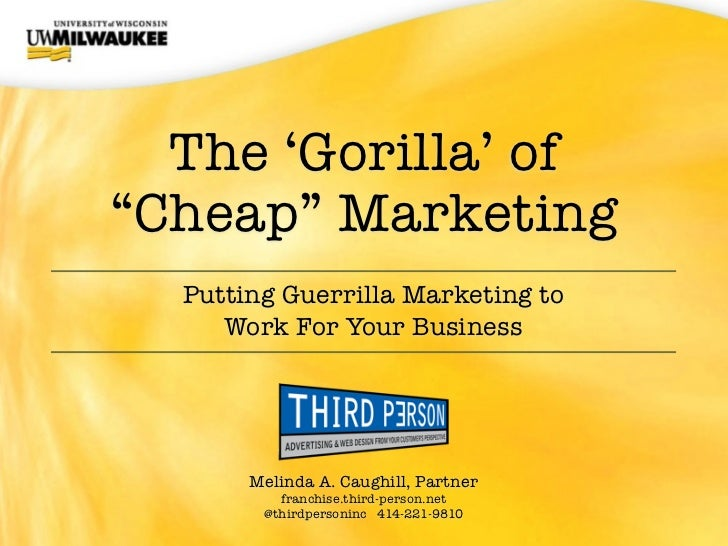 """The 'Gorilla' of""""Cheap"""" Marketing  Putting Guerrilla Marketing to     Work For Your Business       Melinda A. Caughill, Pa..."""