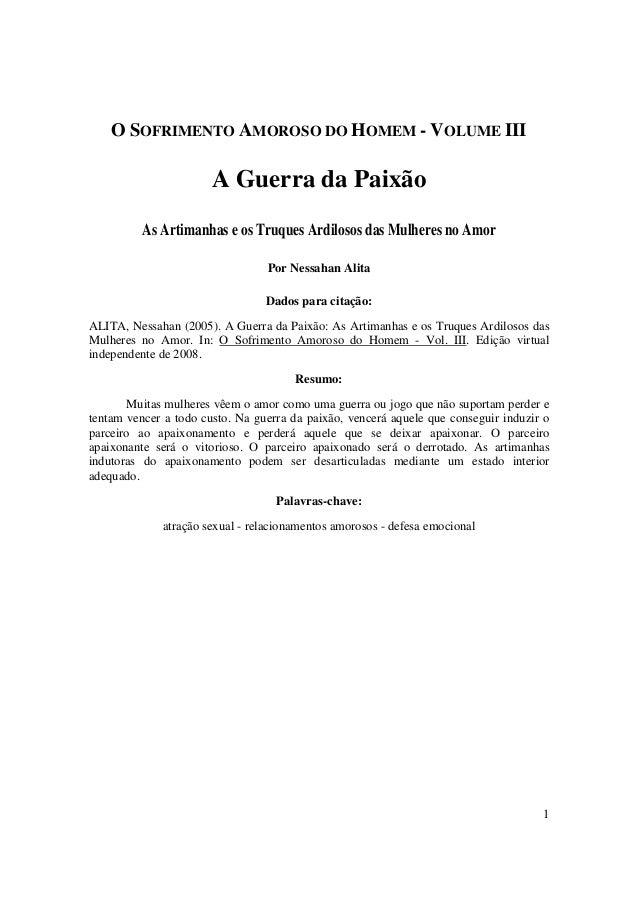 O SOFRIMENTO AMOROSO DO HOMEM - VOLUME III                       A Guerra da Paixão          As Artimanhas e os Truques Ar...