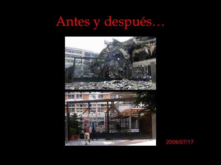 Antes y después… 2006/07/17