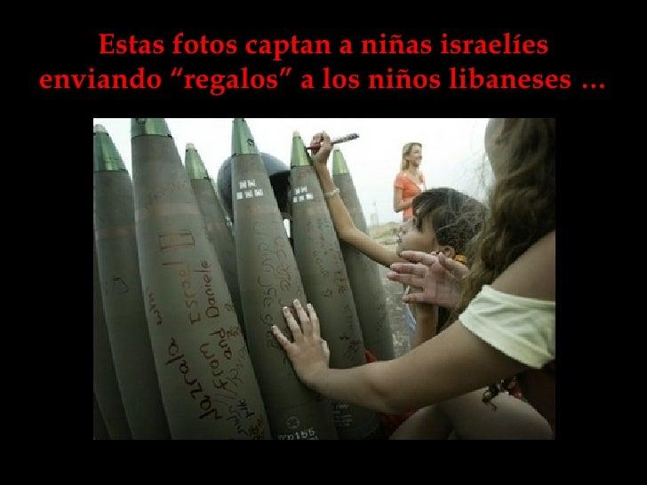 """Estas fotos captan a niñas israelíes enviando """"regalos"""" a los niños libaneses …"""