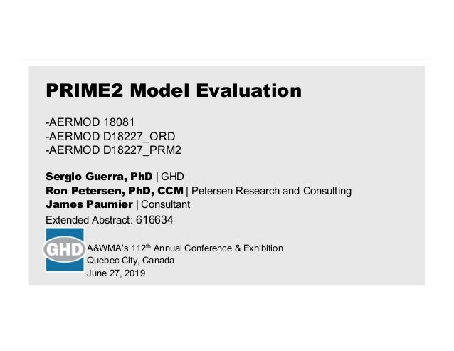 Sergio Guerra, PhD | GHD Ron Petersen, PhD, CCM | Petersen Research and Consulting James Paumier | Consultant Extended Abs...