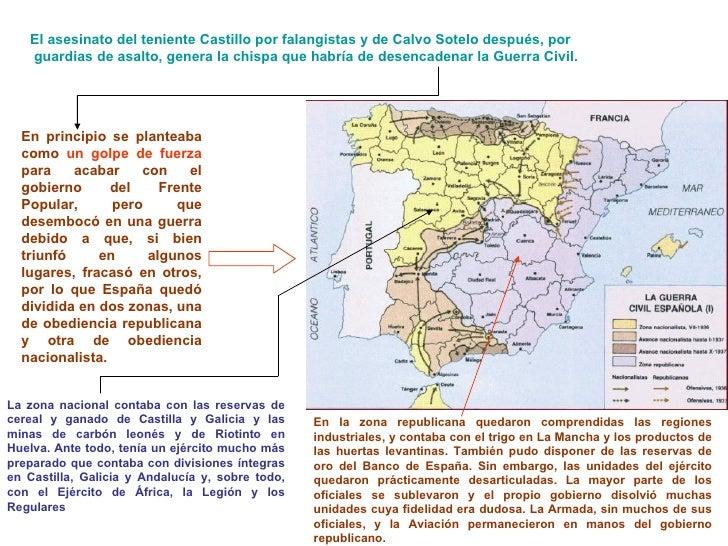 El asesinato del teniente Castillo por   falangistas   y de Calvo  Sotelo  después, por  guardias de asalto,  genera la ch...