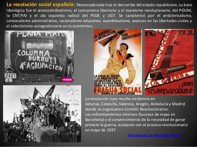 La revolución social española: Desencadenada tras el derrumbe del estado republicano, su baseideológica fue el anarcosindi...