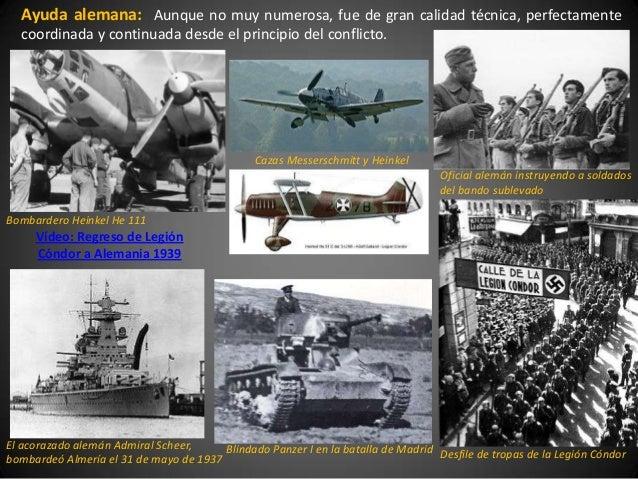 Ayuda alemana: Aunque no muy numerosa, fue de gran calidad técnica, perfectamente  coordinada y continuada desde el princi...