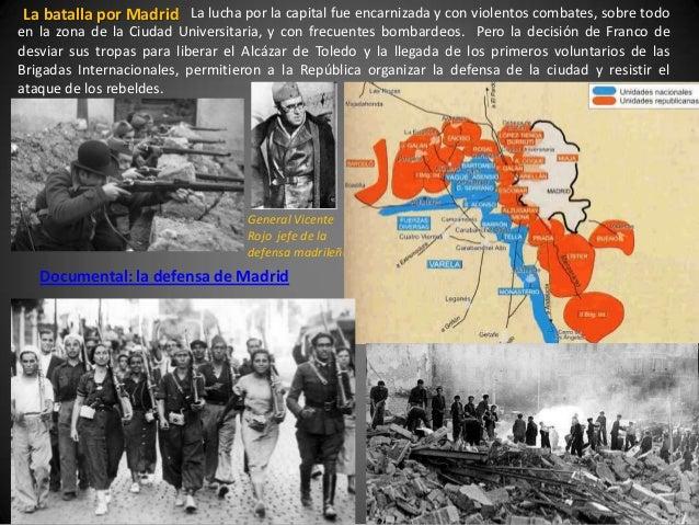 La batalla por Madrid La lucha por la capital fue encarnizada y con violentos combates, sobre todoen la zona de la Ciudad ...